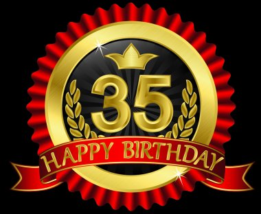 35 years happy birthday golden label with ribbons, vector illustration