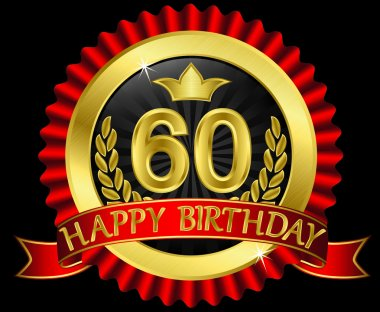 60 years happy birthday golden label with ribbons, vector illustration