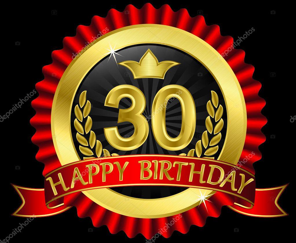 """Résultat de recherche d'images pour """"Joyeux anniversaire 30 ans"""""""