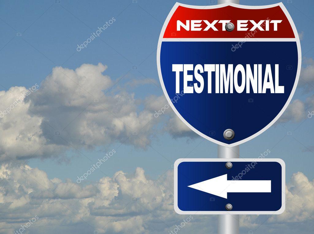 Testimonial road sign