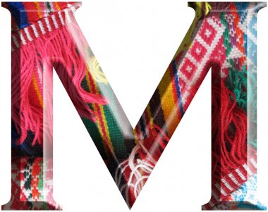 Letter M made with hand made woolen fabric