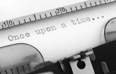 Typewriter with the beggining of the story, Once upon a Time