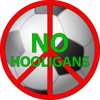 No hooligans