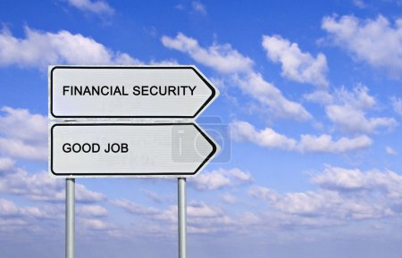Road sign to good job and financial security