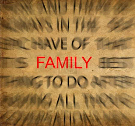 Blured text on vintage paper with focus on FAMILY