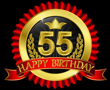55 years happy birthday golden label with ribbons, vector illustration