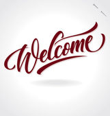 'welcome' hand lettering - handmade calligraphy vector (eps8);