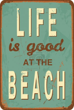 "Illustration for Vintage style tin sign with text ""Life is good at the Beach"". - Royalty Free Image"