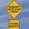 Road sign highlighting the importance of safety in...